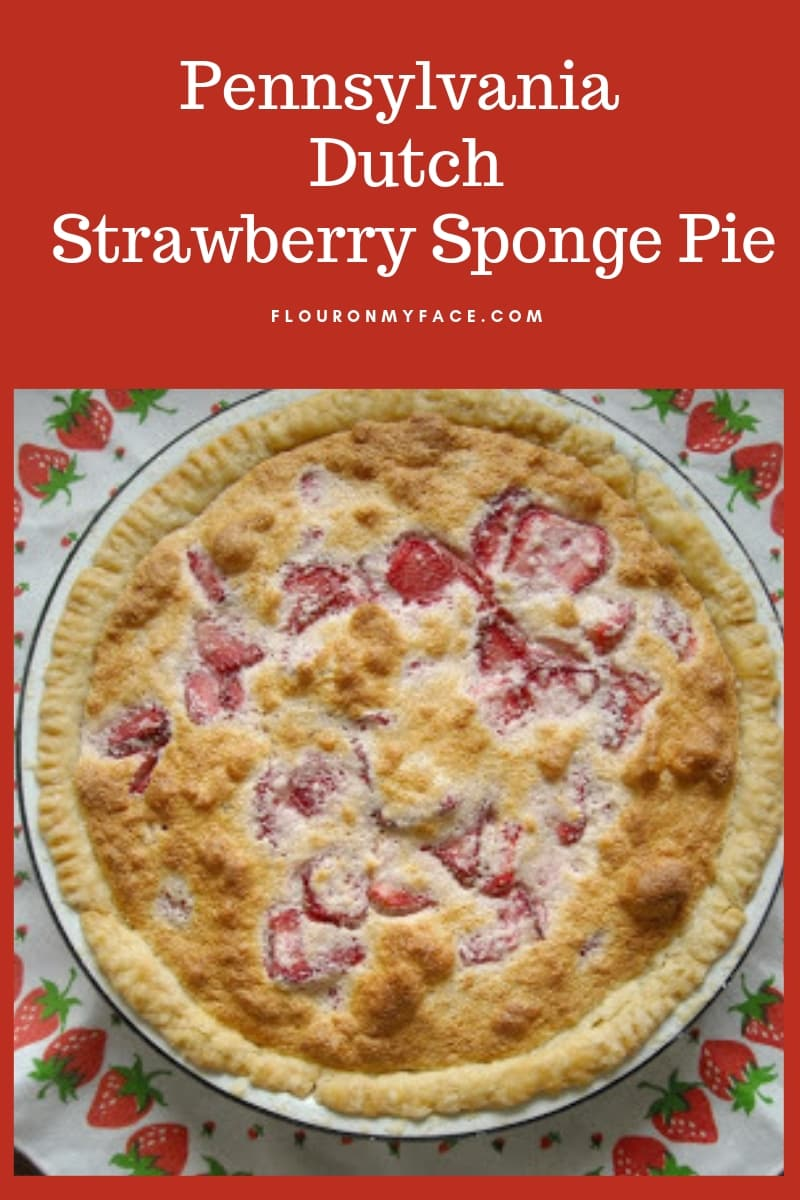 Pennsylvania Dutch Strawberry Sponge Pie recipe