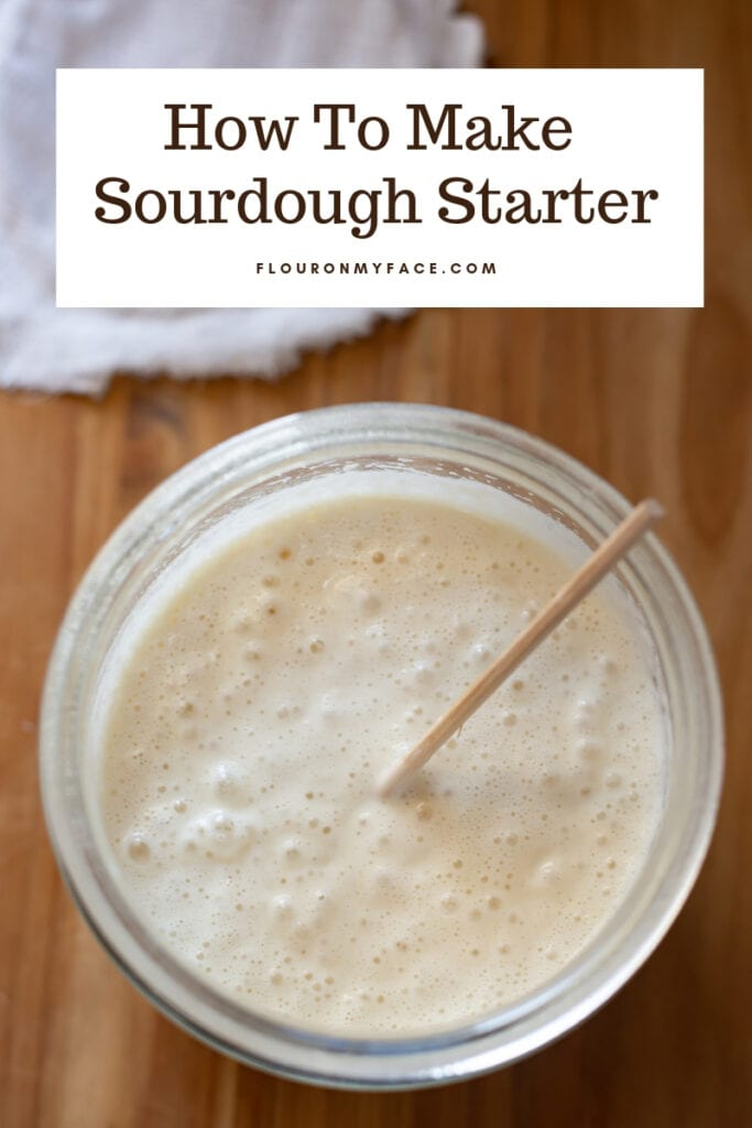 How To Make Sourdough Starter with step by step photos and tips to keep your homemade sourdough starter active for years.