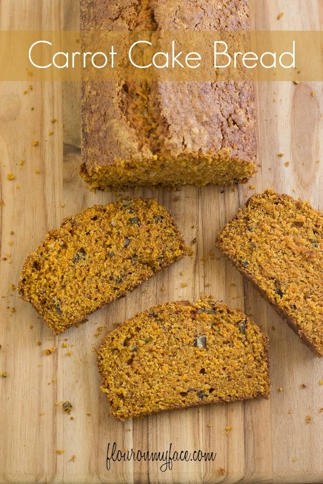Carrot Cake Bread recipe via flouronmyface.com