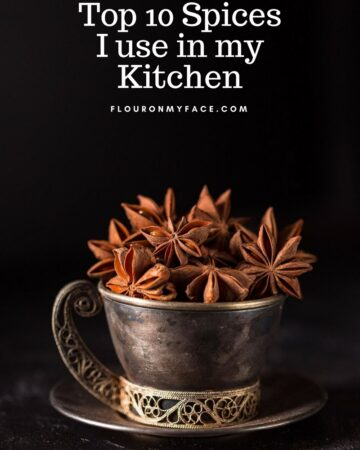 Top 10 Spices I use in My Kitchen via flouronmyface.com