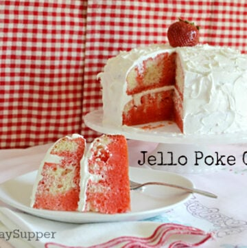 #SundaySupper, Jello Poke Cake, Retro Recipes