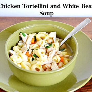 #SundaySupper, Tortellini, Soup, Chicken, White Bean, Recipe, Tortellini Soup Recipe
