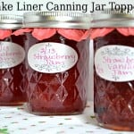 Quick and Easy Spring Canning Jar Toppers using Cupcake Liners