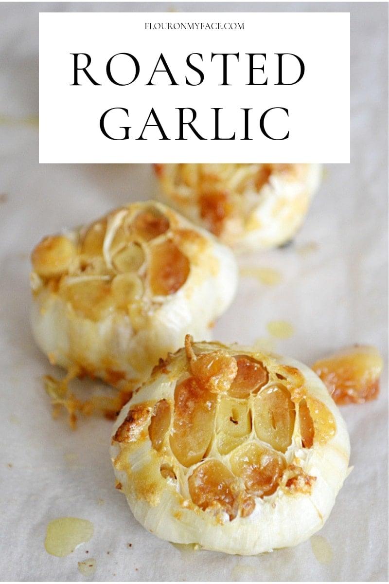 Large heads of roasted garlic