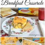 Family Recipes | Velveeta Cheese Breakfast Casserole #VelveetaRecipes