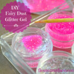 Fairies Fairies Everywhere: DIY Fairy Dust Glitter Gel