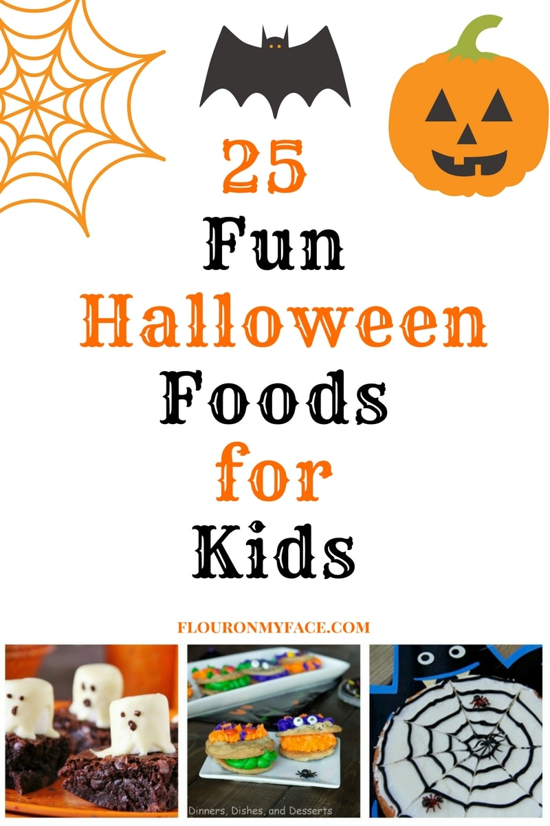 25 Fun Halloween Foods for Kids for your Halloween party and spooky celebrations via flouronmyface.com