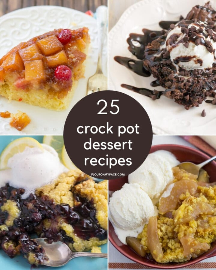 25 Crock Pot Dessert Recipes featured recipes collage photo