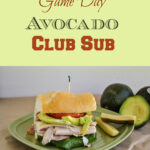 Game Day Avocado Club Sub #AvoAllStars