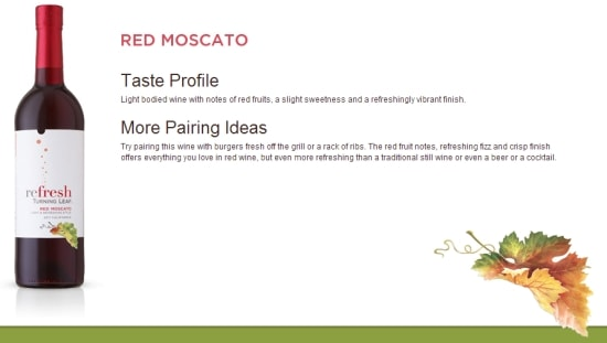 Refresh, Turning Leaf Wine, Red Moscato, Flavor notes, pairing ideas