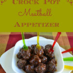 Crock Pot Meatball Appetizer