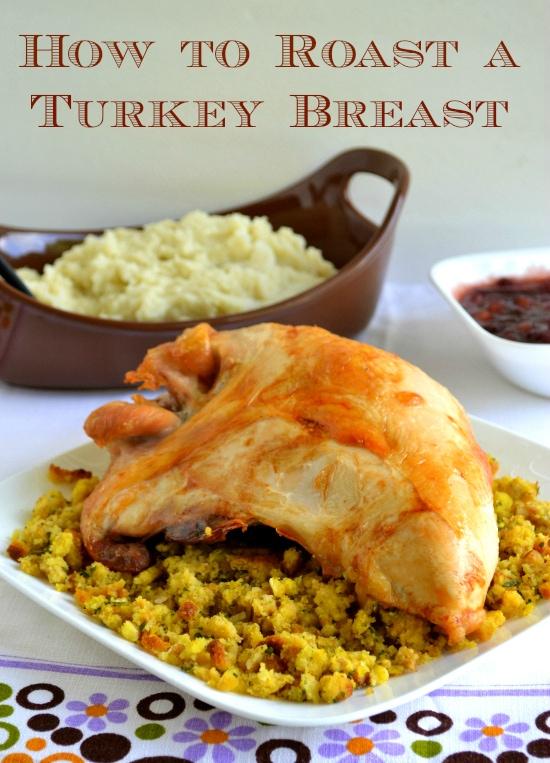 holiday menu planning, turkey breast, roasting turkey, how to roast a turkey breast