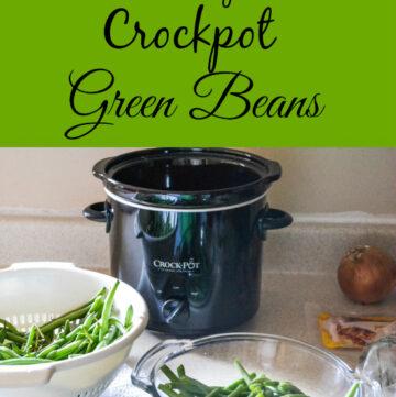 easy crock pot green beans, fresh green beans, progressive dinner recipe
