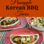 Pineapple Korean BBQ Taco Recipe #CampbellsSkilledSaucers