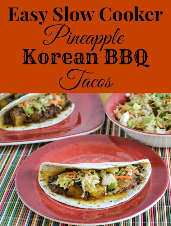 Easy Slow Cooker Pineapple Korean BBQ Tacos via flouronmyface.com