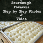 Step by Step | How to Make Sourdough Focaccia with a Video
