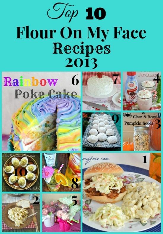 rTop 10 Flour On My Face recipes of 2013 via flouronmyface.com