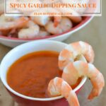 Boiled Shrimp and Spicy Garlic Dipping Sauce