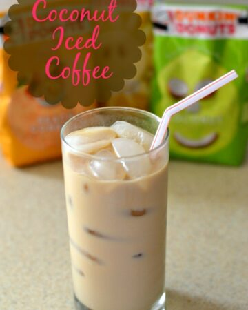 Coconut Iced Coffee recipe, cold brewed iced coffee directions, Dunkin' Donuts Coffee, Spring Coffee Flavors