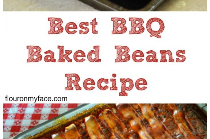 Best BBQ Baked Beans recipe you will ever make. They will be coming back for more everytime via flouronmyface.com