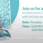 Win with Farberware Spring Into #NewTraditions Live Cooking Demo