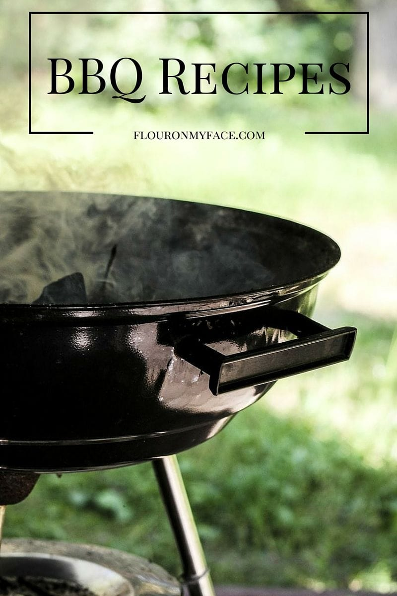 The best BBQ recipes for your summer barbeques and family get togethers via flouronmyface.com