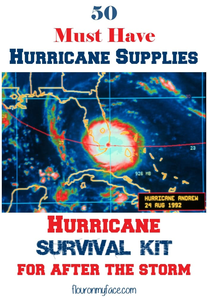 50 Must Have Hurricane Supplies for Your Hurricane Survival Kit