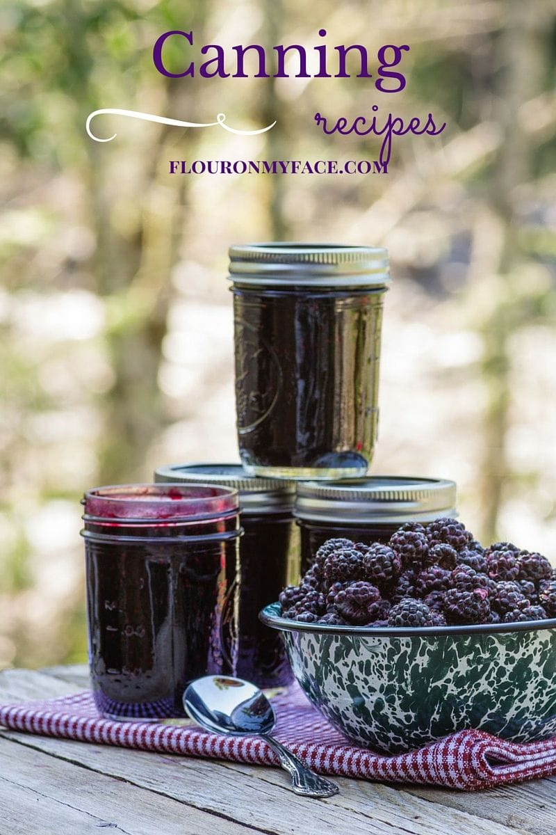 Canning recipes via flouronmyface.com
