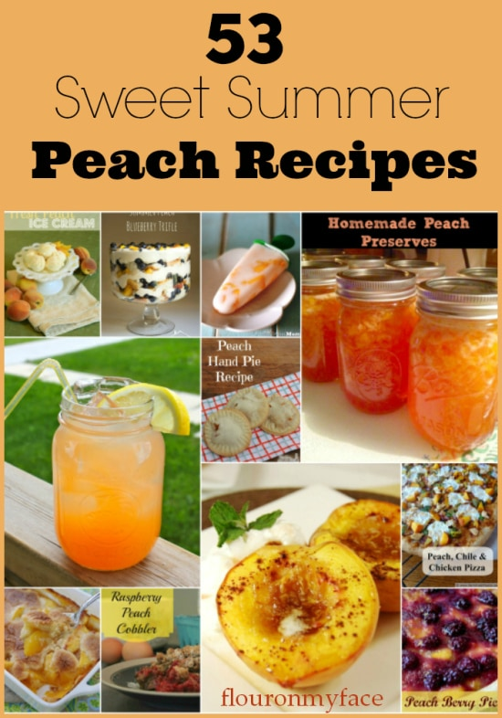 53 Sweet Summer Peach Recipes via flouronmyface.com