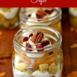 Pumpkin Spice Cranberry Trifle, Pumpkin Desserts, Cranberry recipes, Thanksgiving desserts, desserts in jars, Ball Canning