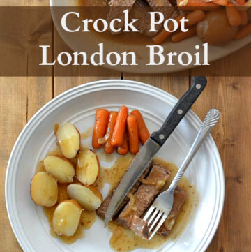 Crock Pot London Broil recipe made with red potatoes and fresh carrots