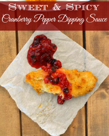 Sweet & Spicy Cranberry Pepper Dipping Sauce