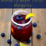 Blueberry Meyer Lemon Margarita