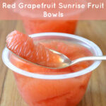 DOLE Red Grapefruit Sunrise Fruit Bowls #GrapefruitBowl