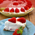 No Bake Strawberry Cheesecake Pie #FreshfromFlorida