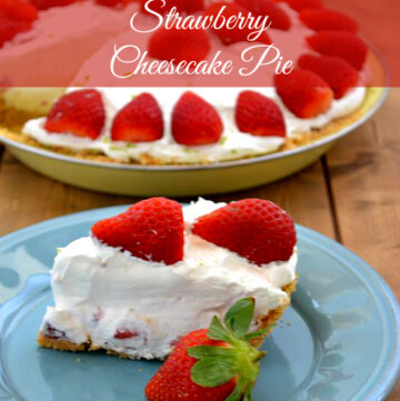 Strawberry Cheesecake Pie
