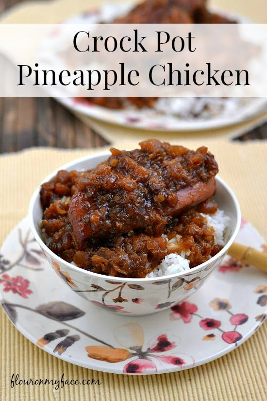 Crock Pot Pineapple Chicken via flouronmyface.com