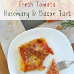 Fresh Tomato Rosemary Bacon Tart from flouronmyface.com