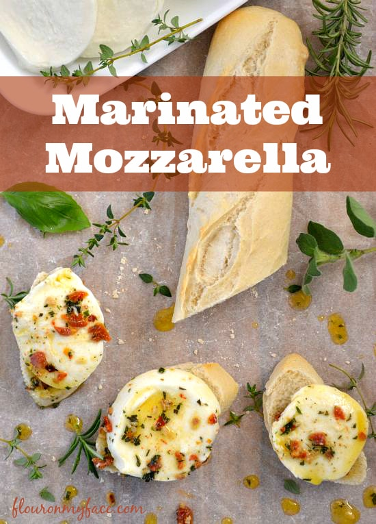 Homemade Marinated Mozzarella from flouronmyface.com