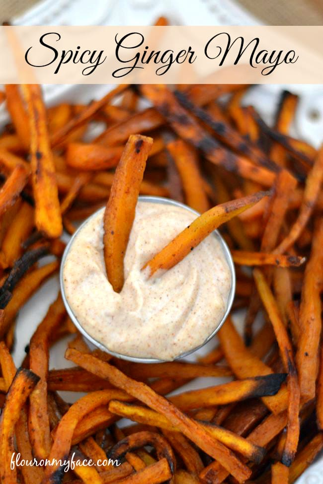 Spicy Ginger Mayo is a perfect Sweet Potato Fries dipping sauce from flouronmyface.com