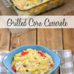 Fresh from Florida Sweet Corn makes a delicious Grilled Corn Casserole recipe via flouronmyface.com