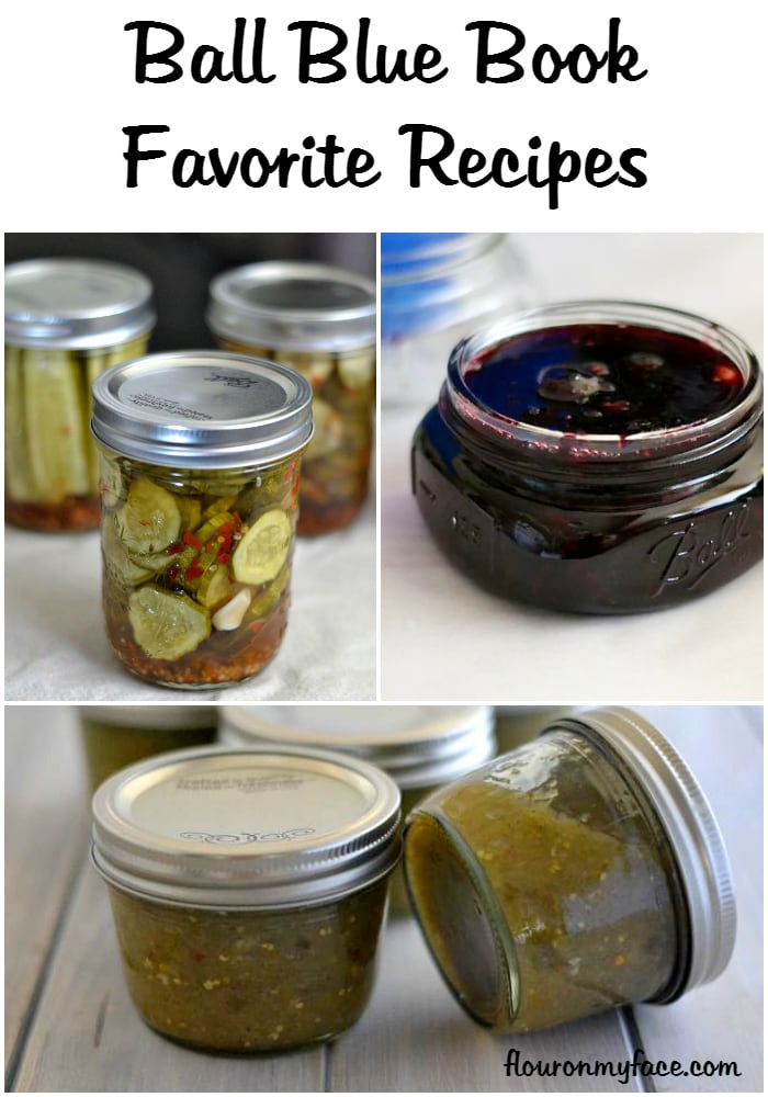 Ball Blue Book favorite canning recipes via flouronmyface.com