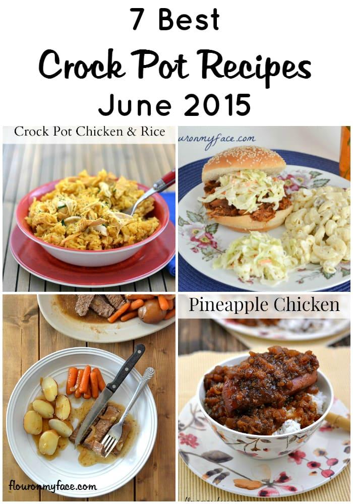 Best Crock  Pot Recipes June 2015 via flouronmyface.com