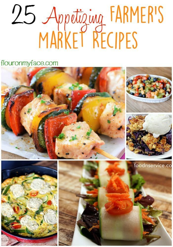25 Appetizing Farmers Market Recipes via flouronmyface.com