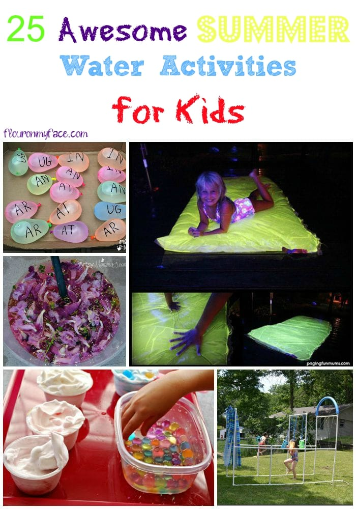 25 Awesome Summer Water Activities for kids via flouronmyface.com