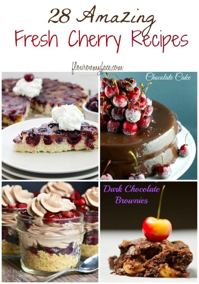 28 Amazing Fresh Cherry Recipes via flouronmyface.com