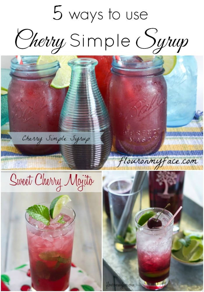 5 Ways to use Cherry Simple Syrup via flouronmyface.com