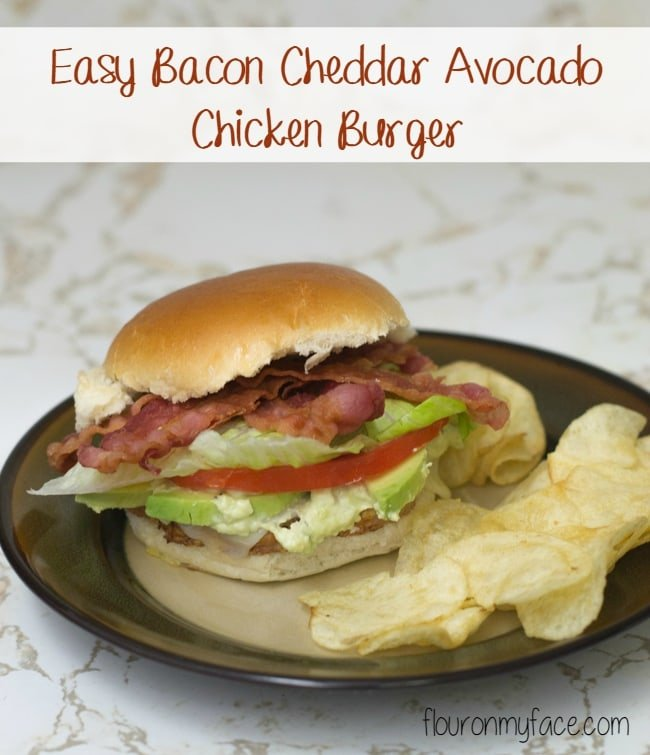 Easy Bacon Cheddar Avocado Chicken Burger via flouronmyface.com