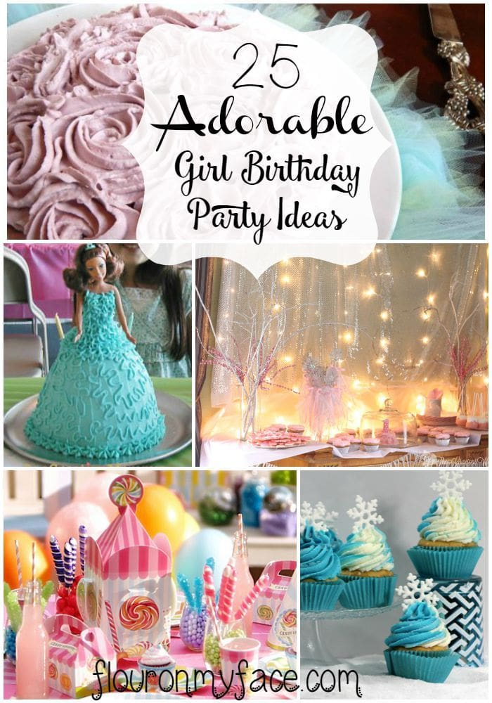 25 Girl Birthday Party Ideas