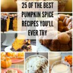 25 Best Pumpkin Spice Recipes